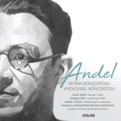Andel – Cihat Aşkın & Burak Tüzün & Rahşan Apay
