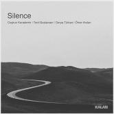 Seslerin içindeki sessizlik: Silence…