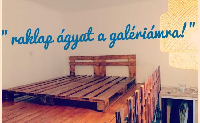 raklap ágy galériára