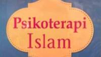 Psikoterapi Islam Dengan Berdzikir dan Faedahnya