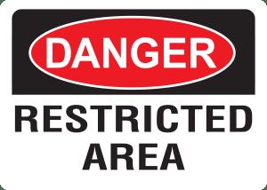 10x14 Plastic Sign Danger Restricted Area