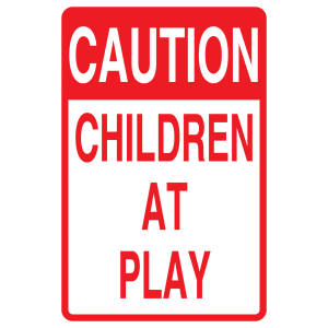Stock Signs - Caution Children At Play