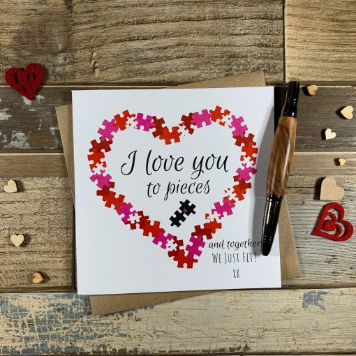 Valentines Day Love You To Pieces Card