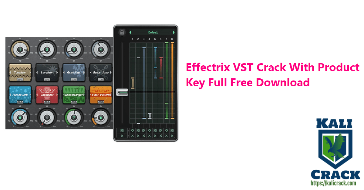 Effectrix VST Crack With Product Key Full Free Download