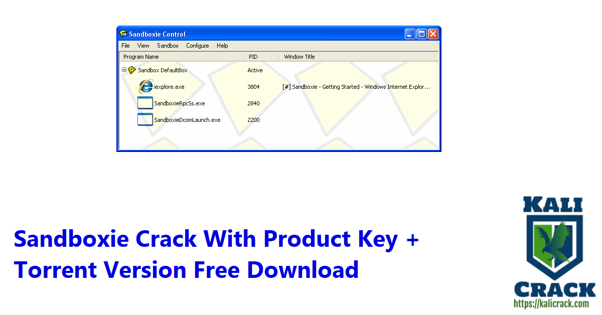 Sandboxie Crack With Product Key + Torrent Version Free Download