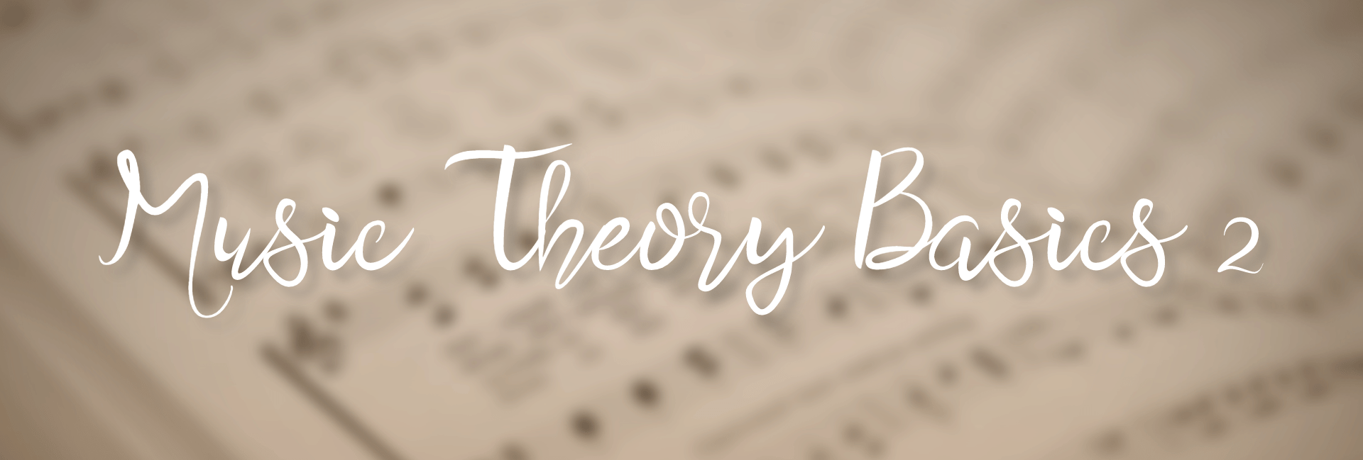 "title image with text ""Music Theory Basics 2"""