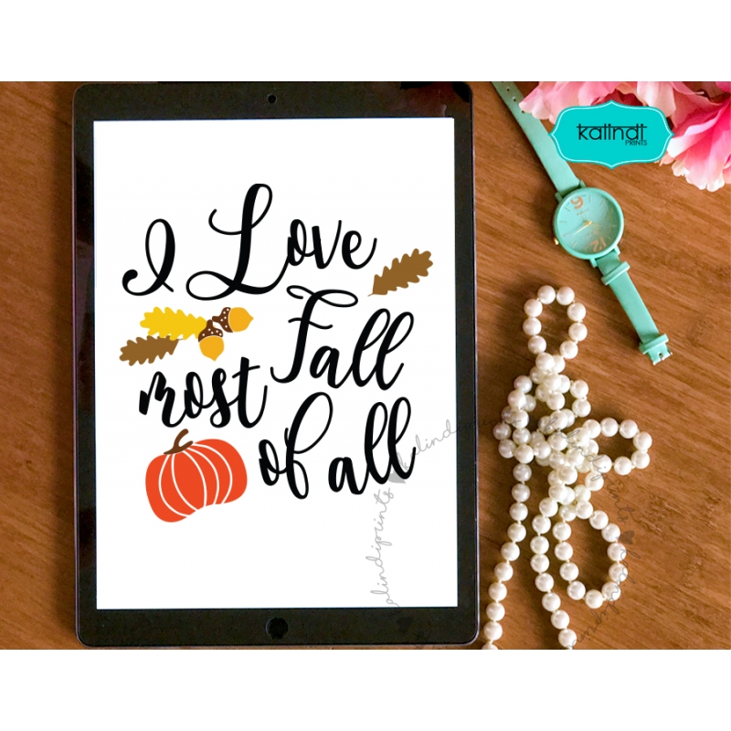 Download I LOVE Fall Most of All SVG, DXF, png, eps files ...