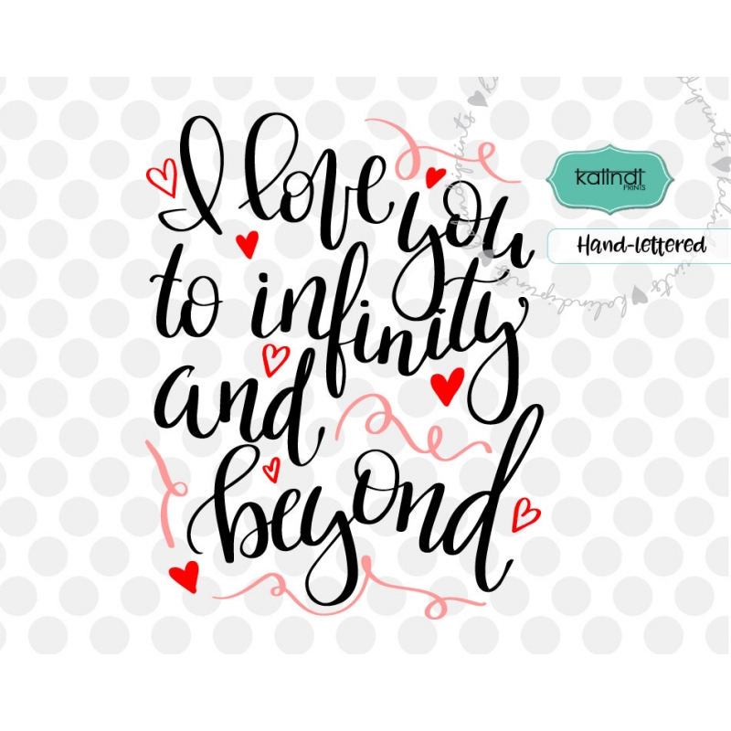 Download I love you to infinity and beyond svg, valentine SVG