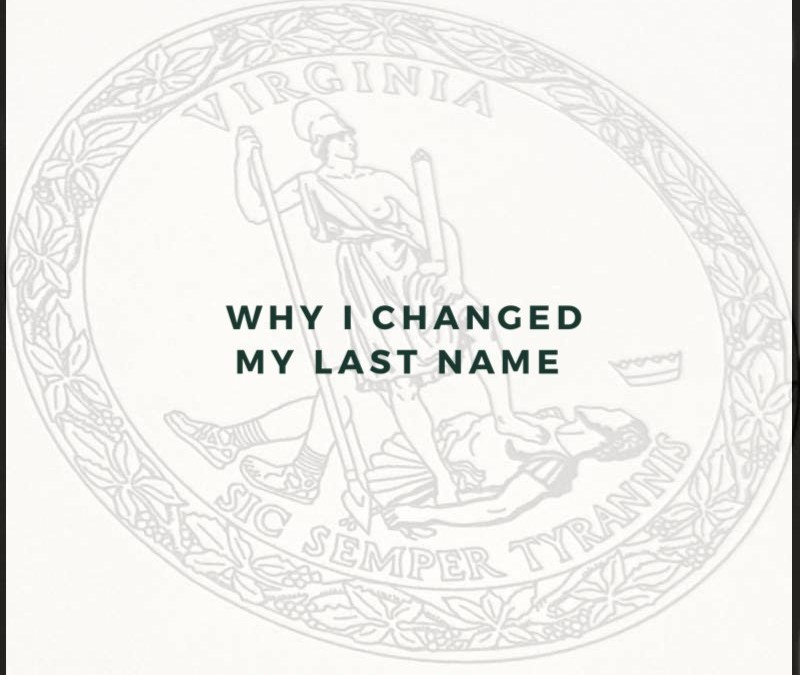 Why I Choose to Change My Last Name