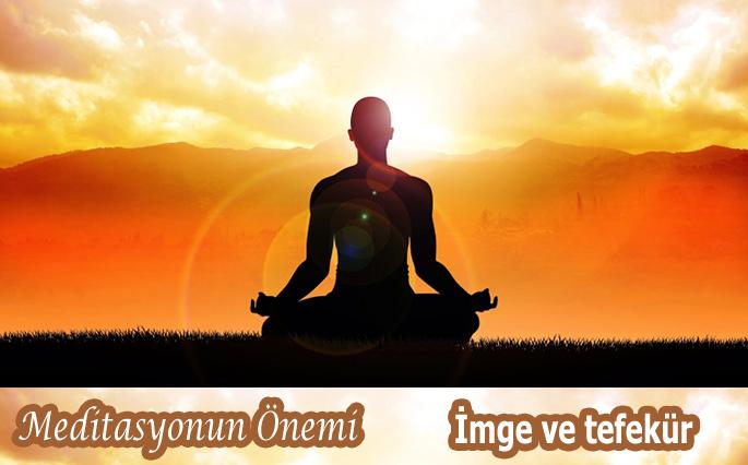 Meditasyonun Önemi, İmge ve Tefekkür