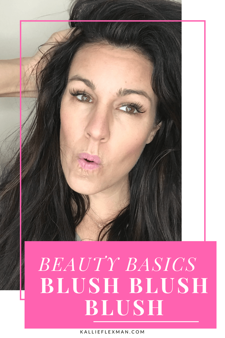 basics of blush