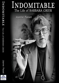 Cover, Indomitable the Barbara Grier Story by Joanne Passet