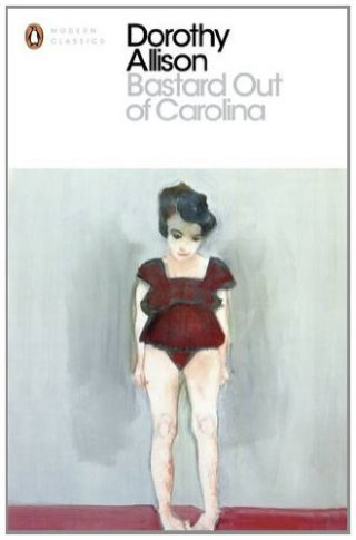 Modern Classics cover Bastard Out of Carolina by Dorothy Allison