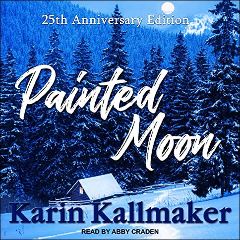 Cover Painted Moon 25th Anniversary by Karin Kallmaker