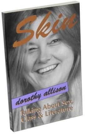 Skin Dorothy Allison Firebrand
