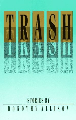 cover Trash by Dorothy Allison