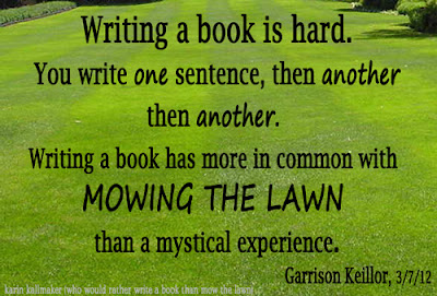 Writing a Book is like Mowing the Lawn Keillor