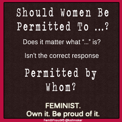 Should Women Be Permitted To...?