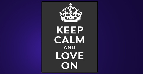 Keep Calm and Love On Poster