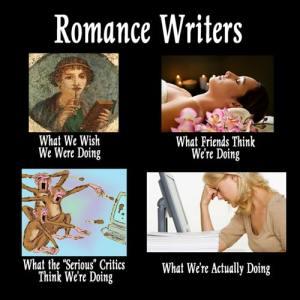 What Romance Writers Actually Do - meme by Karin Kallmaker