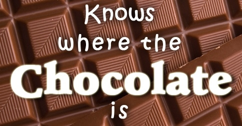 Karin's superpower - knows where the chocolate is
