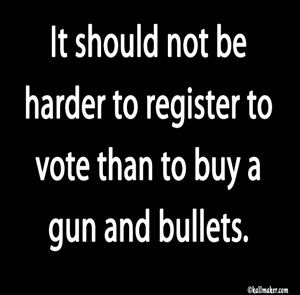 Meme, Voting should be easier than buying Guns
