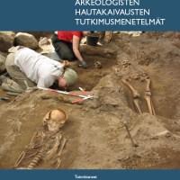 Museoviraston verkkojulkaisu arkeologisten hautakaivausten tutkimusmenetelmistä