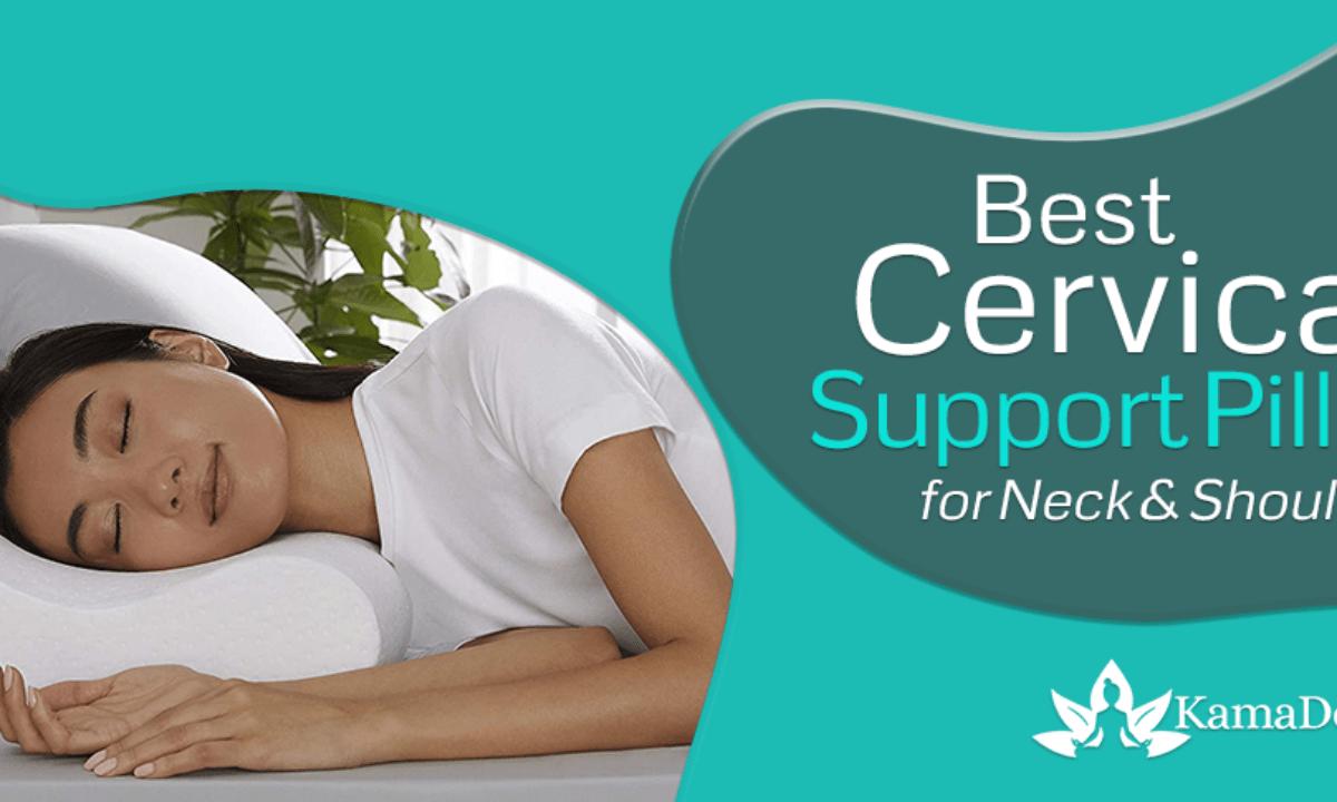 https kamadevayoga com best cervical pillows for neck pain