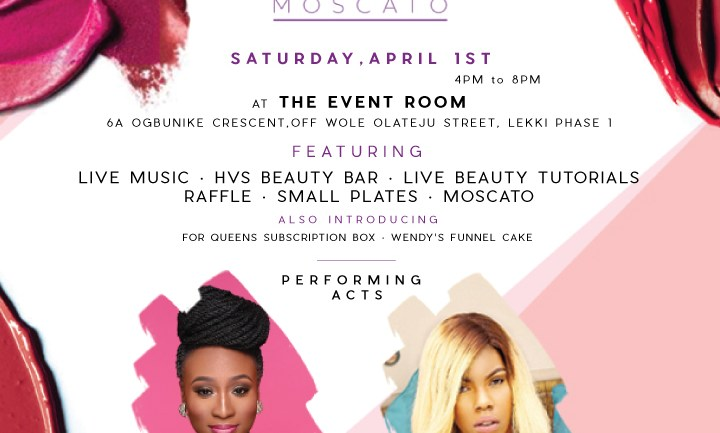 We Are Excited About; Makeup, Music and Moscato! The Event HVS Beauty Is Debuting On The 1st Of April!