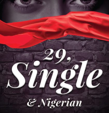Book Review: 29, Single & Nigerian!