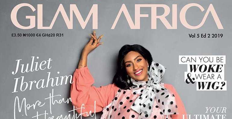 Glam Africa Magazine Release Juliet Ibrahim's Shoot for Big Beauty