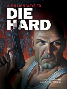 A-Million-Ways-To-Die-Hard-cover