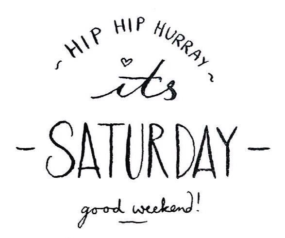 hurray-its-saturday-weekend-life-daily-quotes-sayings-pictures