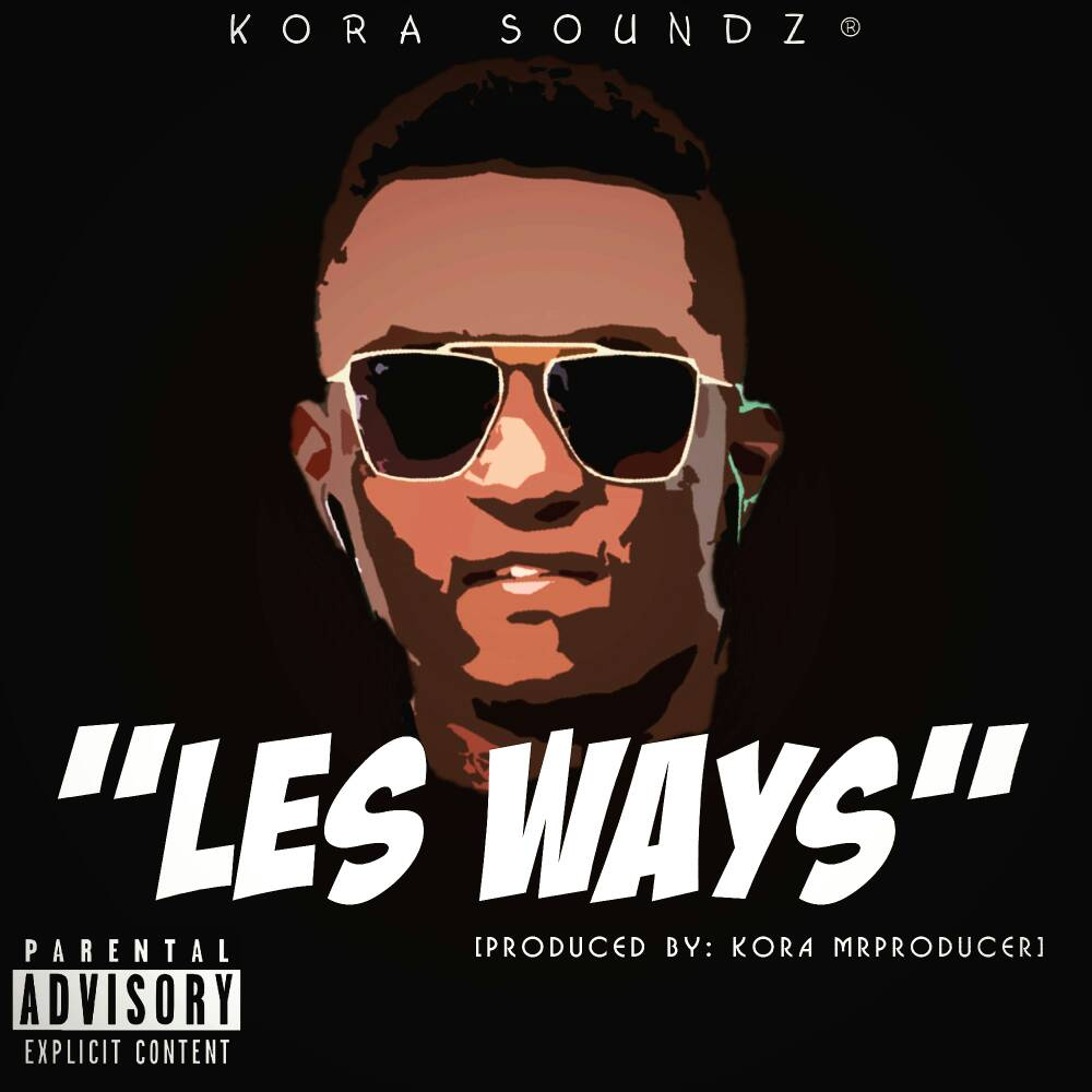 """Les ways"" prod by Kora Mr.Producer"