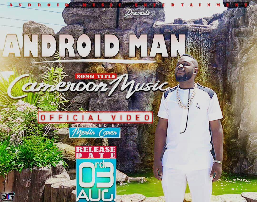 [Song Alert] Cameroon Music by Android Man. Dir by Merlin Caren.
