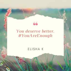 Download / Watch you are enough By Elisha K.