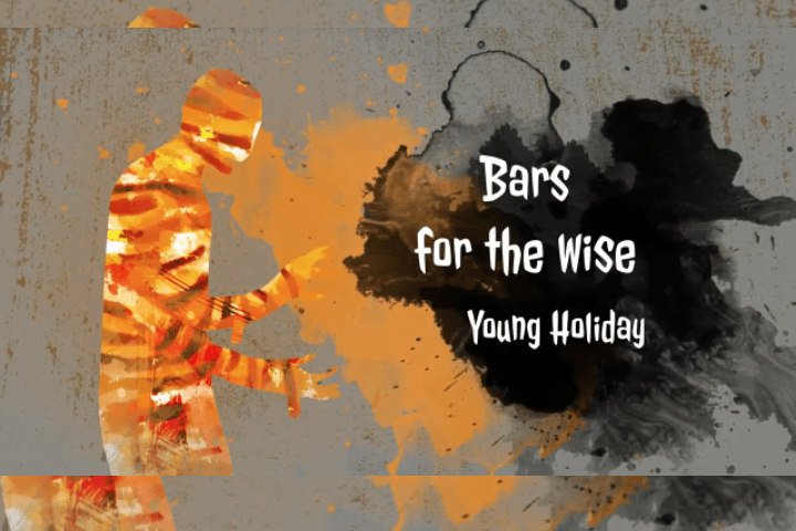"""Download Young Holiday """"Bars for the wise""""."""