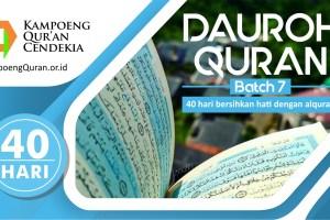 Dauroh Qolbiyah 40 Hari Menghafal Quran Batch 7