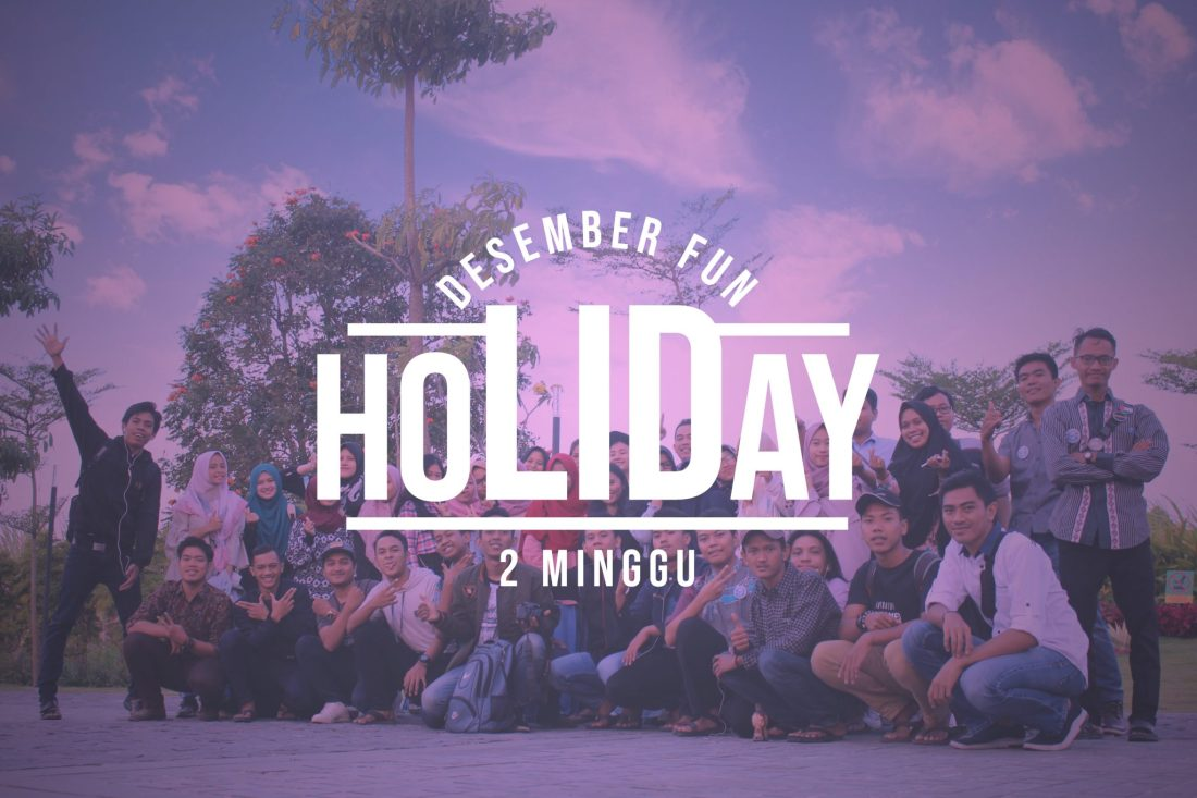 Desember Fun Holiday 2 Minggu