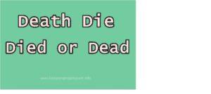 penggunaan Death, Die, Died dan Dead