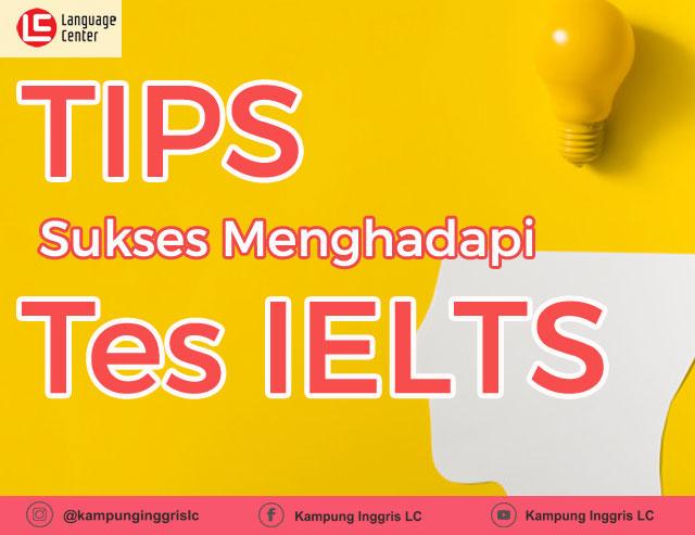 tips menghadapi test IELTS