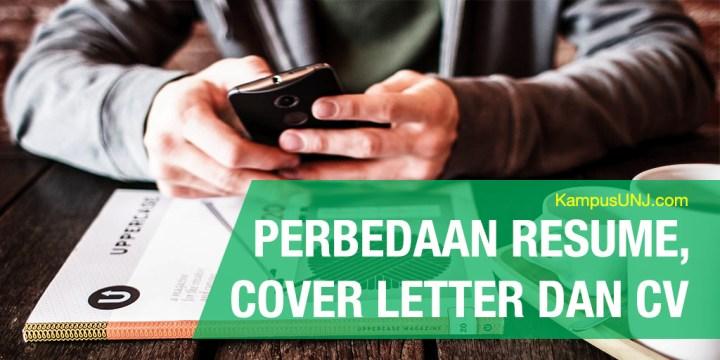 Perbedaan resume dan cover letter serta curriculum vitae.