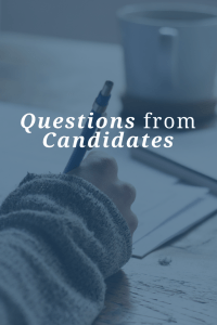 Questions From Candidates