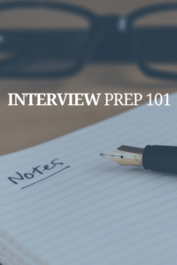 Interview Prep 101