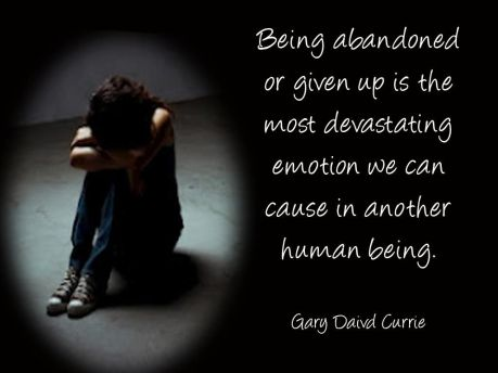 Being abandoned