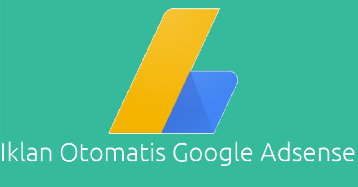 Iklan Otomatis Google Adsense