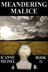 Meandering Malice Book 21