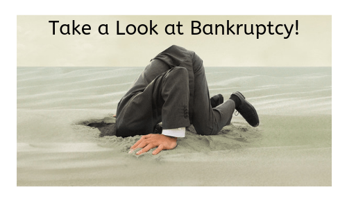 Hold Your Head Up and Look at Bankruptcy