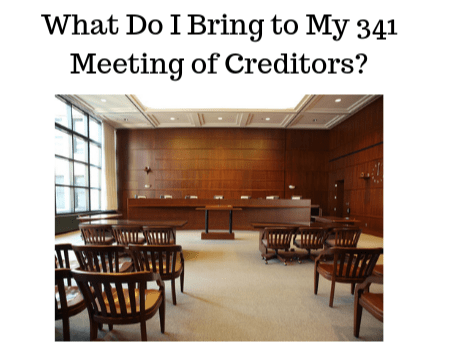 What Do I Bring to My 341 Meeting of Creditors?