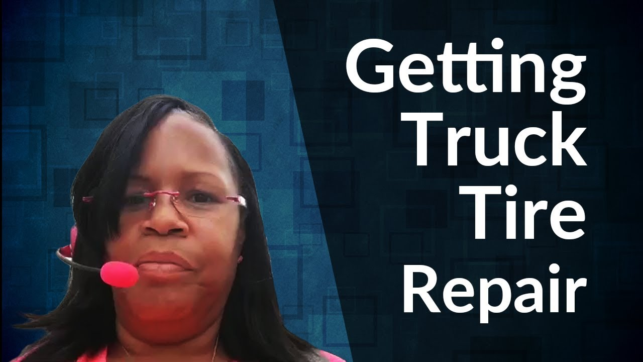 [Tutorial] Getting Truck Tire Repair | Tutorial by Ms DivaTrucker | Ms DivaTrucker.
